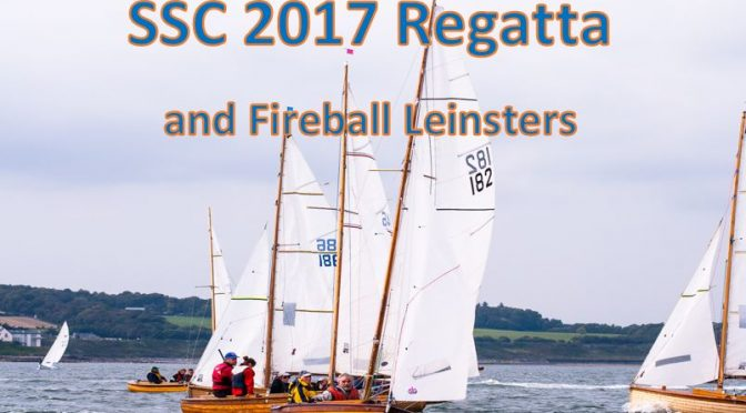 Annual SSC Regatta and Fireball Leinsters – FULL RESULTS/PHOTOs