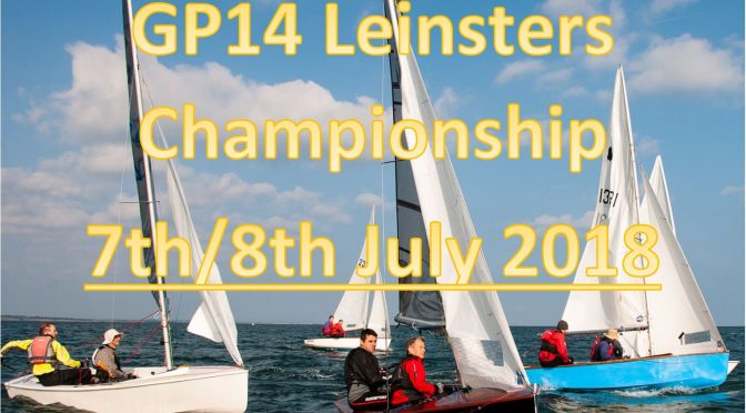 Leinster GP14 Championships – Full Results & Photographs
